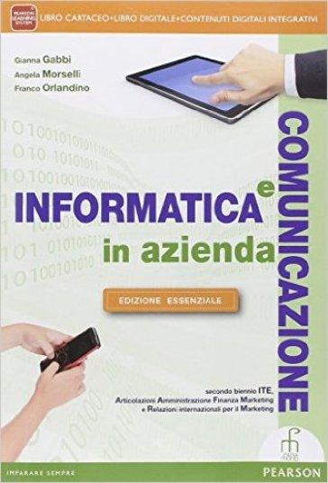 INFORMATICA E COMUNICAZIONE IN AZIENDA E
