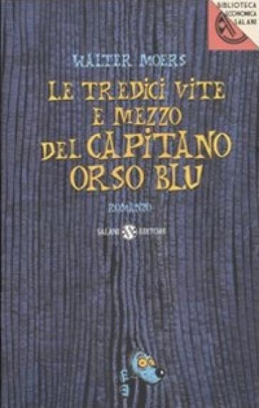 TREDICI VITE E MEZZO DEL CAPITANO ORSO B