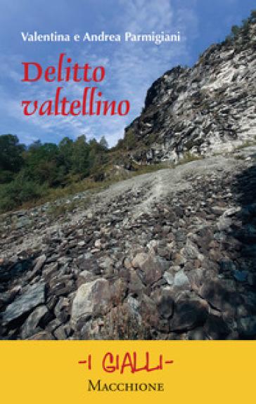DELITTO VALTELLINO