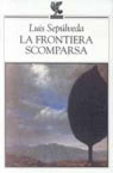 FRONTIERA SCOMPARSA (LA)