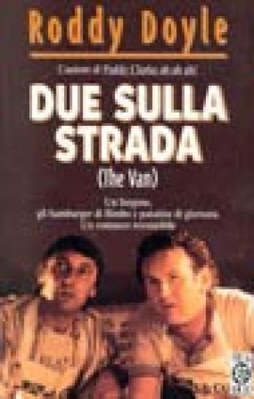 DUE SULLA STRADA (THE VAN)