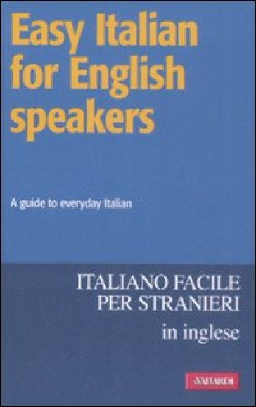 EASY ITALIAN FOR ENGLISH SPEAKERS. A GUI