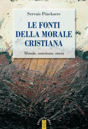 LE FONTI DELLA MORALE CRISTIANA