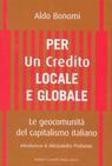 PER UN CREDITO LOCALE E GLOBALE