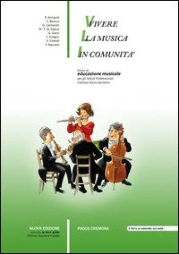 VIVERE LA MUSICA IN COMUNITA N.E.