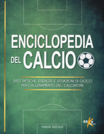 ENCICLOPEDIA DEL CALCIO. 350 TATTIC