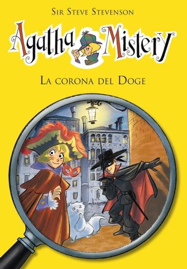 agatha mistery libri  La corona del doge. Agatha Mistery. Vol. 7 - Sir Steve Stevenson ...