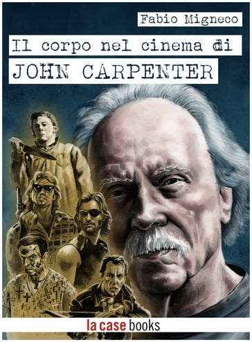 Il corpo nel cinema di John Carpenter