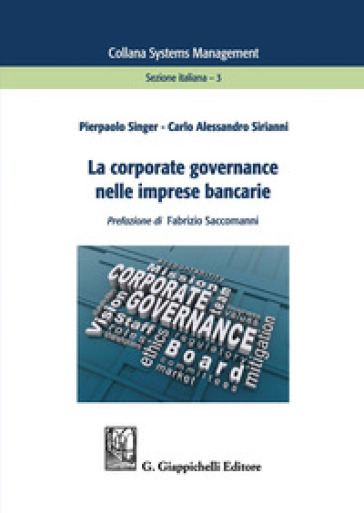La corporate governance nelle imprese bancarie - Pierpaolo Singer pdf epub