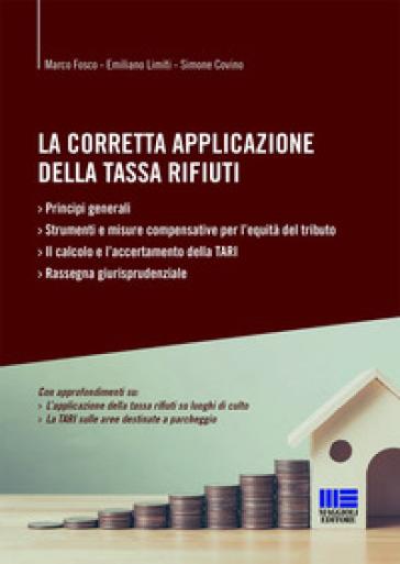 La corretta applicazione della tassa rifiuti - Marco Fosco |