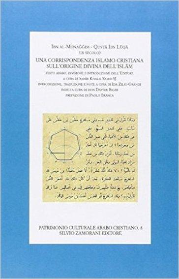 Una corrispondenza islamo-cristiana sull'origine dell'Islam - Ibn al-Munaggim  