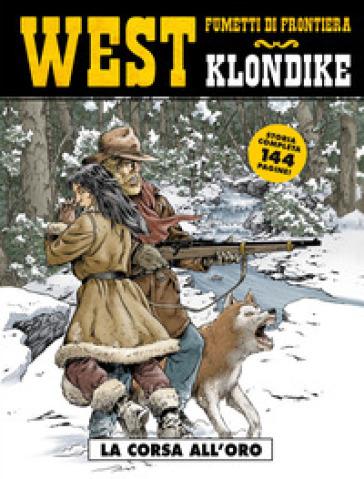 La corsa all'oro. Klondike. West. 29. - Eric Stalner | Rochesterscifianimecon.com