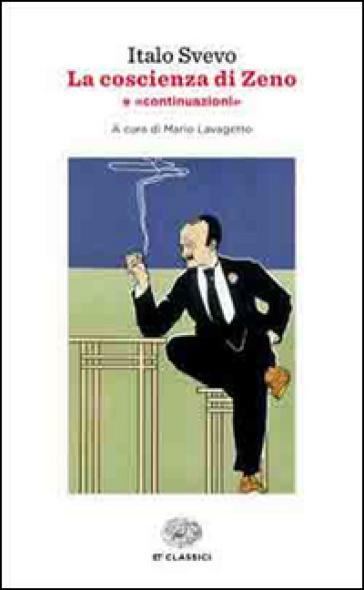 La coscienza di Zeno-Continuazioni - Italo Svevo | Jonathanterrington.com