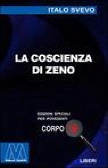 La coscienza di Zeno. Ediz. per ipovedenti - Italo Svevo |