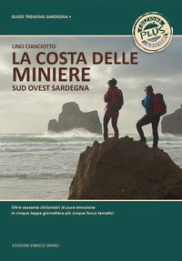 La costa delle miniere. Sud-ovest Sardegna - Lino Cianciotto   Rochesterscifianimecon.com