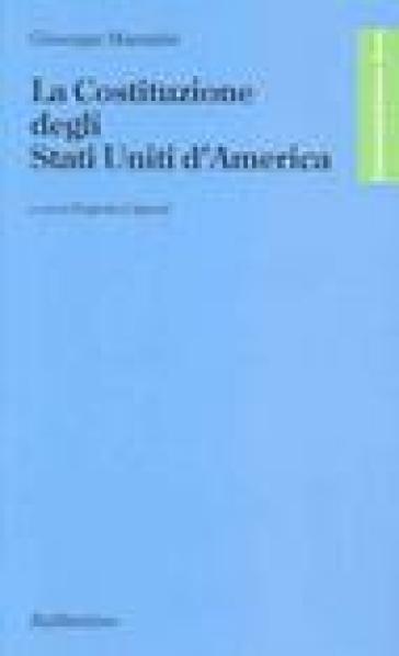 La costituzione degli Stati Uniti d'America - Giuseppe Maranini pdf epub