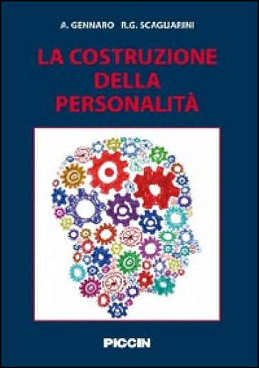 La costruzione della personalità - Accursio Gennaro |