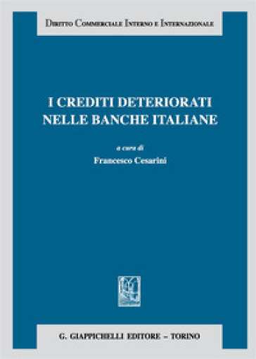 I crediti deteriorati nelle banche italiane - F. Cesarini | Ericsfund.org