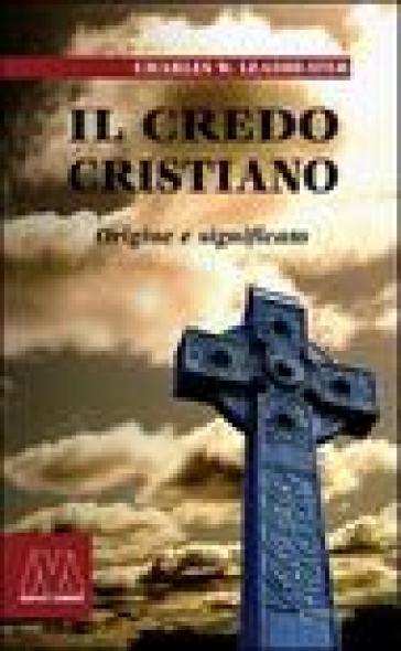 Il credo cristiano. Origine e significato - Charles W. Leadbeater   Thecosgala.com