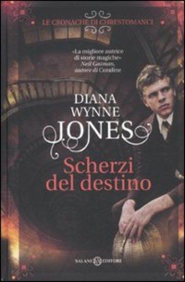 Le cronache di Chrestomanci. Scherzi del destino - Diana Wynne Jones | Jonathanterrington.com