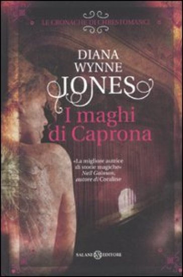 Le cronache di Chrestomanci. I maghi di Caprona - Diana Wynne Jones |