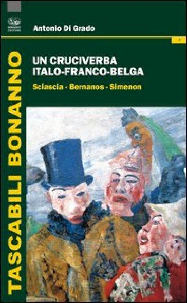 Un cruciverba italo-franco-belga. Sciascia-Bernanos-Simenon - Antonio Di Grado | Kritjur.org