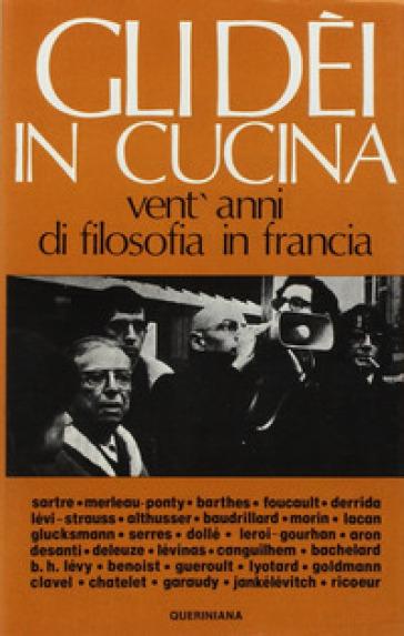 Gli dei in cucina. Vent'anni di filosofia in Francia - G. Grampa | Kritjur.org