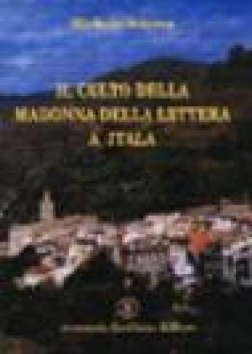 Il culto della Madonna della lettera a Itala - Michele Federico Sciacca |