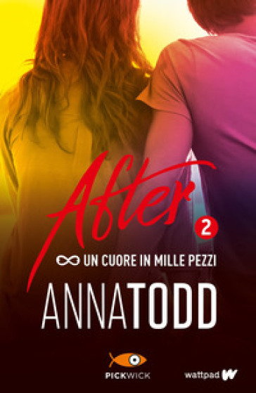 Un cuore in mille pezzi. After. 2. - Anna Todd | Thecosgala.com