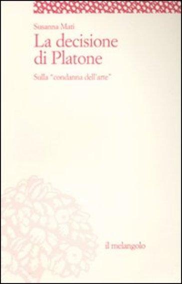 La decisione di Platone. Sulla «condanna dell'arte» - Susanna Mati | Kritjur.org