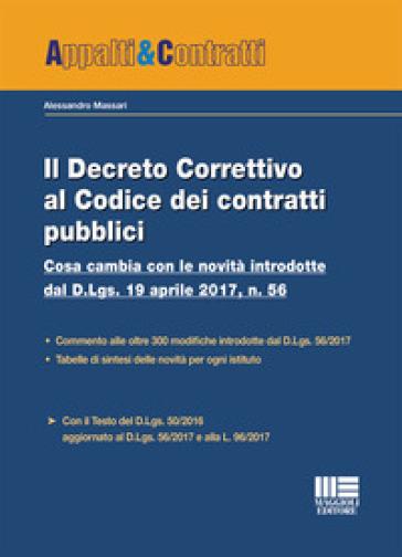 Il decreto correttivo al codice dei contratti pubbici - Alessandro Massari |