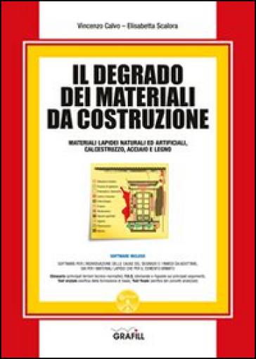 Il degrado dei materiali da costruzione con cd rom for Materiali da costruzione economici