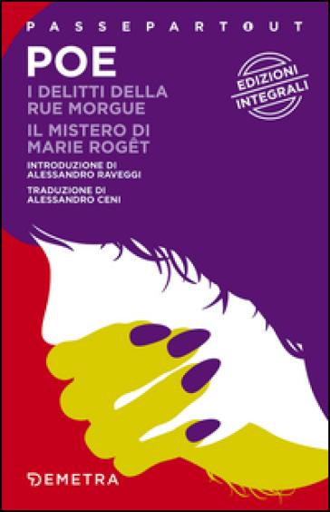 I delitti della Rue Morgue-Il mistero di Marie Roget. Ediz. integrale - Edgar Allan Poe | Rochesterscifianimecon.com