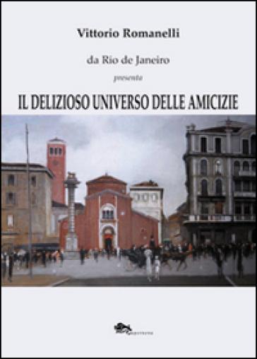 Il delizioso universo delle amicizie - Vittorio Romanelli   Jonathanterrington.com