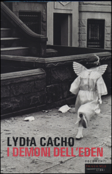 I demoni dell'Eden. Il potere che protegge la pornografia infantile - Lydia Cacho  