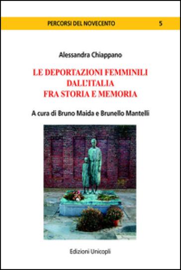 Le deportazioni femminili dall'Italia fra storia e memoria - Alessandra Chiappano pdf epub