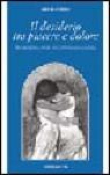Il desiderio tra piacere e dolore. Dinamiche della psiche nell'antropologia platonica - Giulia Cupido  
