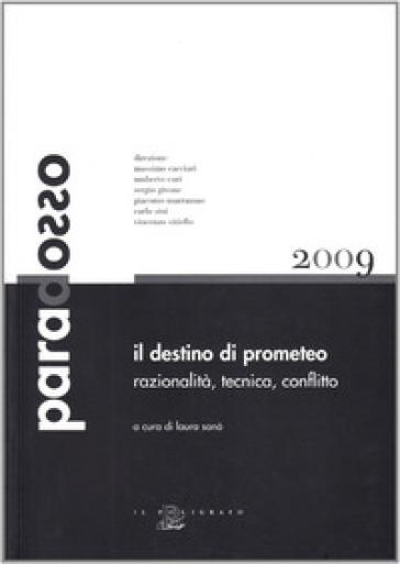 Il destino di Prometeo. Razionalità, tecnica, conflitto - L. Sanò | Ericsfund.org
