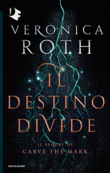 Il destino divide. Carve the mark