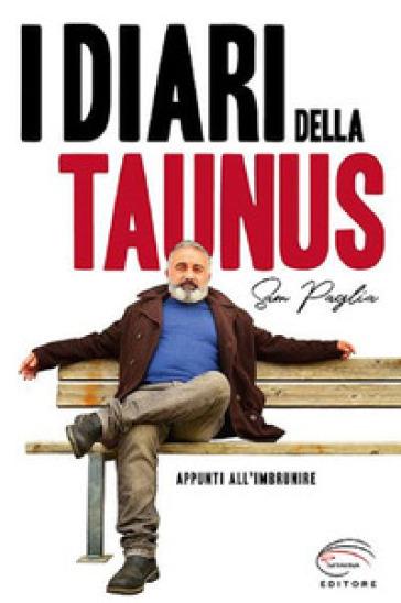 I diari della Taunus. Appunti all'imbrunire