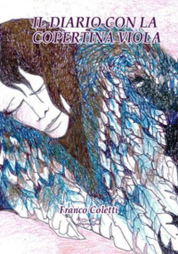 Il diario con la copertina viola - Franco Coletti   Kritjur.org