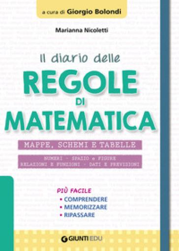 Il diario delle regole di matematica - Marianna Nicoletti  