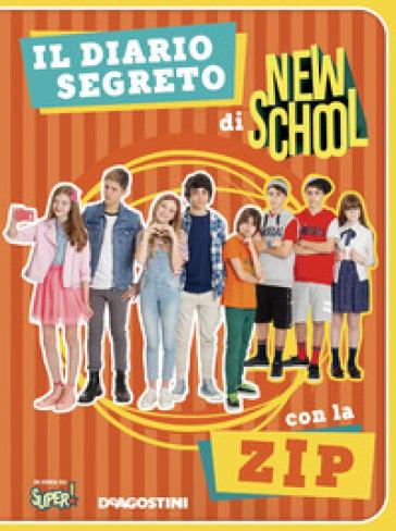 Il diario segreto di New school. Ediz. a colori - Valentina Cambi |