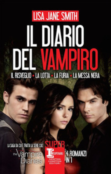 Il diario del vampiro: Il risveglio-La lotta-La furia-La messa nera - Lisa Jane Smith | Thecosgala.com