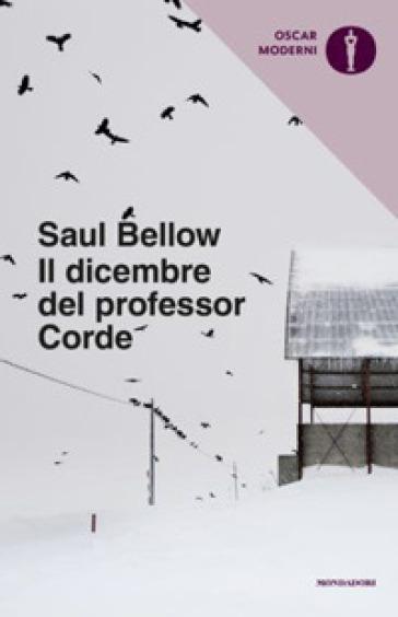 Il dicembre del professor Corde - Saul Bellow | Kritjur.org