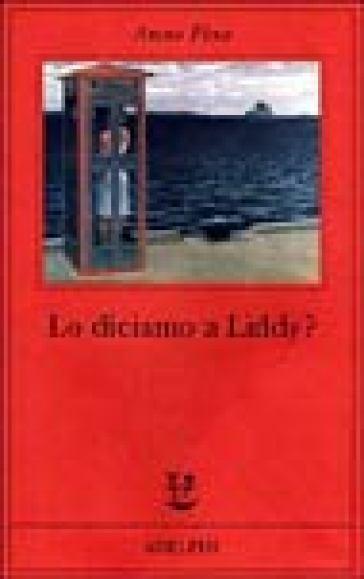 Lo diciamo a Liddy? Una commedia agra - Anne Fine | Jonathanterrington.com