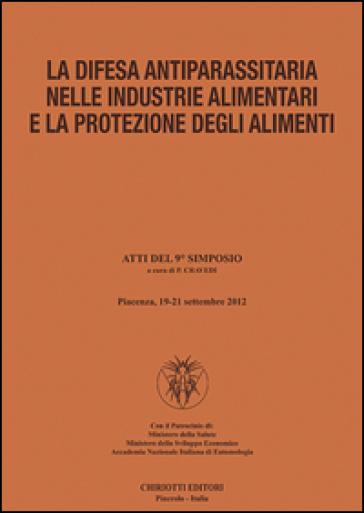 La difesa antiparassitaria nelle industrie alimentari e la protezione degli alimenti - P. Cravedi   Rochesterscifianimecon.com