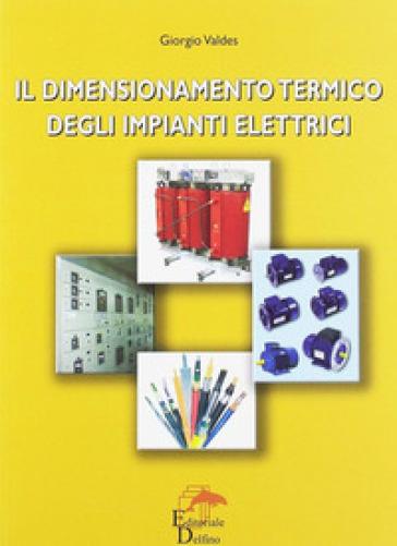 Il dimensionamento termico degli impianti elettrici - Giorgio Valbes   Thecosgala.com