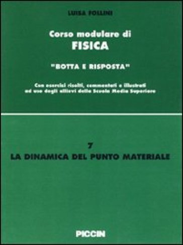 La dinamica del punto materiale - Luisa Follini |