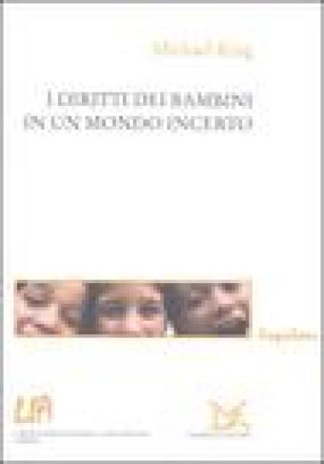 I diritti dei bambini in un mondo incerto - Michael King | Kritjur.org